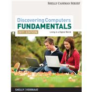 Discovering Computers - Fundamentals: Living in a Digital World - 2011 Edition