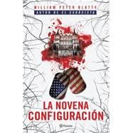 La novena configuracin / The Ninth Configuration 9786070729454R