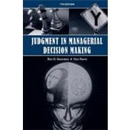 Judgment in Managerial Decision Making, 7th Edition