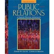 Public Relations : A Values-Driven Approach