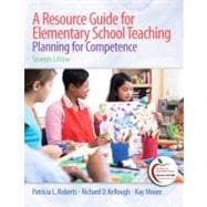 A Resource Guide for Elementary School Teaching Planning for Competence