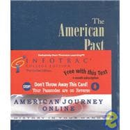 The American Past A Survey of American History (with InfoTrac and American Journey)