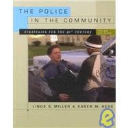 The Police in the Community: Strategies for the 21st Century