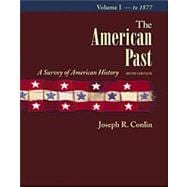 The American Past Vol I W/Infotrac & American Journey