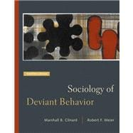 Sociology of Deviant Behavior (with InfoTrac)