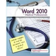 Microsoft Word 2010 : Medical Professionals