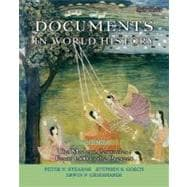 Documents in World History Vol. 2 : The Modern Centuries - From 1500 to the Present
