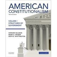 American Constitutionalism Volume I: Structures of Government