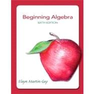 Beginning Algebra Plus NEW MyMathLab with Pearson eText -- Access Card Package
