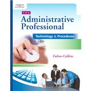 The Administrative Professional Technology & Procedures (with CD-ROM)