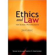 Ethics and Law for School Psychologists, 4th Edition