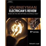 Journeyman Electrician�s Review Based on the 2005 National Electric Code