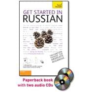 Get Started in Russian with Two Audio CDs: A Teach Yourself Guide
