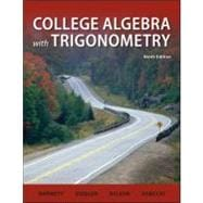 College Algebra with Trigonometry, 9th Edition