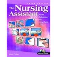 Nursing Assistant, The: Acute, Sub-Acute, and Long-Term Care and CNA Certified Nursing Assistant Exam Cram Package
