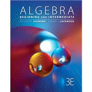 Algebra : Beginning and Intermediate