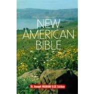 Saint Joseph Edition of the New American Bible: Translated from the Original Languages With Critical Use of All Ancient Sources