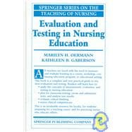 Evaluating and Testing in Nursing Education