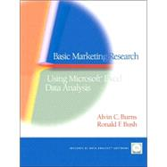 Basic Marketing Research : Using Microsoft Excel Data Analysis