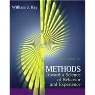Methods Toward a Science of Behavior and Experience (with InfoTrac)