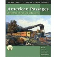 American Passages With Infotrac: A History of the United States