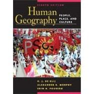 Human Geography: People, Place, and Culture, 8th Edition