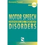 Motor Speech Disorders : Diagnosis and Treatment