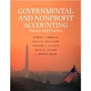 Governmental and Nonprofit Accounting : Theory and Practice