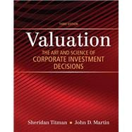 Valuation The Art and Science of Corporate Investment Decisions