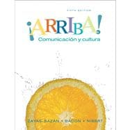 Arriba : Comunicacion y cultura Student Edition Value Pack (includes Audio CDs for �Arriba! Comunicaci�n y cultura and Student Activities Manual for �Arriba! Comunicaci�n y Cultura )