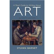 Short Guide to Writing About Art Plus MySearchLab with eText -- Access Card Package