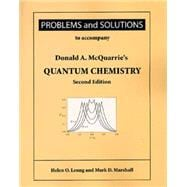 Problems and Solutions to Accompany Donald A. McQuarrie's Quantum Chemistry