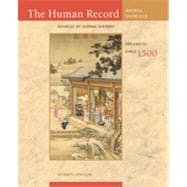 The Human Record: Sources of Global History, Volume II: Since 1500, 7th Edition