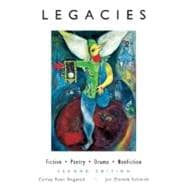 Legacies: Fiction-Poetry-Drama-Nonfiction
