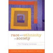 Race and Ethnicity in Society The Changing Landscape