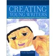 Creating Young Writers (with a Foreword by Barry Lane)