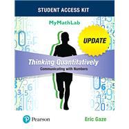 Thinking Quantitatively Communicating with Numbers Update MyMathLab Access Card with Guided Worksheets -- Access Card Package