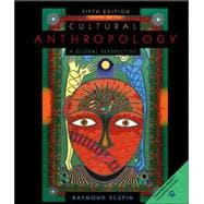 Cultural Anthropology : A Global Perspective