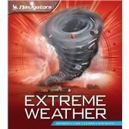 Navigators: Extreme Weather 9780753469545R