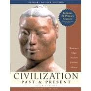 CIVILIZATIONS PAST&PRESENT VOLUME 1 TO 1650, 1/e