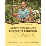 Active Experiences for Active Children Science