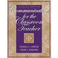 Communication for the Classroom Teacher