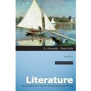Literature An Introduction to Fiction, Poetry, Drama, and Writing, Portable Edition