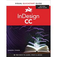 InDesign CC Visual QuickStart Guide