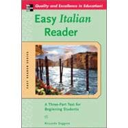 Easy Italian Reader A Three-Part Text for Beginning Students