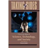 CREATE COLLECTION ONLY Taking Sides: Clashing Views in Science, Technology, and Society
