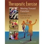 Therapeutic Exercise; Moving Toward Function