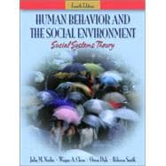 Human Behavior and the Social Environment : Social Systems Theory