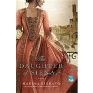 The Daughter of Siena A Novel