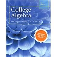 College Algebra with Integrated Review and Worksheets plus NEW MyMathLab with Pearson eText-- Access Card Package